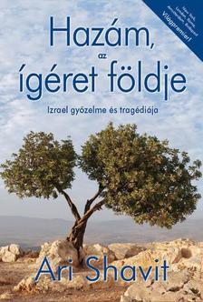 Ari Shavit - Hazám, az ígéret földje