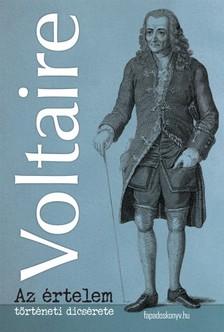 Voltaire - Az értelem történeti dicsérete [eKönyv: epub, mobi]