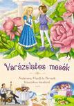 Andersen, Hauff, Perrault - Varázslatos mesék