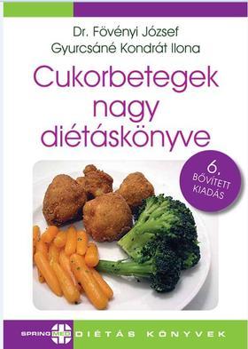 Dr.Fövényi J.-Gyurcsáné Kondrát Ilona - Cukorbetegek nagy diétáskönyve 6.bőv.kiad.