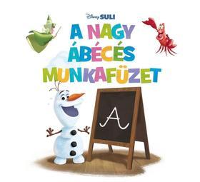 A nagy ábécés munkafüzet - Disney Suli - Írni jó!