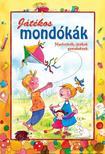 Nagyné Kiss Melinda - JÁTÉKOS MONDÓKÁK - NYELVTÖRŐK, JÁTÉKOK GYEREKEKNEK -