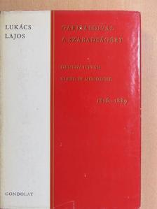 Lukács Lajos - Garibaldival a szabadságért [antikvár]