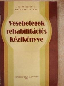 Ádám Aurél - Vesebetegek rehabilitációs kézikönyve [antikvár]