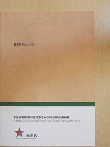 Andreides Gábor - Súlypontáthelyezés a diplomáciában [antikvár]
