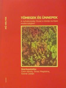 Helmut Lethen - Tömegek és ünnepek [antikvár]