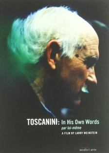WEINSTEIN, LARRY - TOSCANINI: IN HIS OWN WORDS - A FILM BY LARRY WEINSTEIN DVD