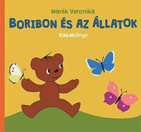 MARÉK VERONIKA- - Boribon és az állatok