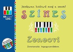 Balogh Gábor - SZÍNES ZENEOVI - JÁTÉKOSAN HÓDÍTSD MEG A ZENÉT!