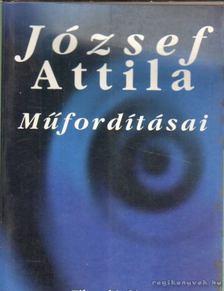 JÓZSEF ATTILA - József Attila műfordításai [antikvár]