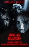 Leigh Simone - Red as Blood - Old Tale Retold - Little Red Riding Hood [eKönyv: epub, mobi]