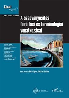 Fóris Ágota, Bölcskei Andrea - A szabványosítás fordítási és terminológiai vonatkozásai