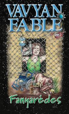 Vavyan Fable - Fanyarédes /Kemény borítós