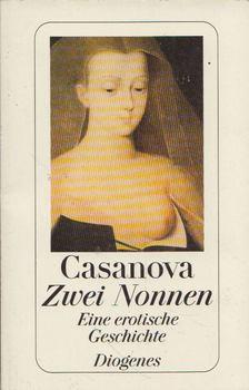 CASANOVA - Zwei Nonnen: Eine erotische Geschichte [antikvár]