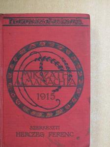 Balla Ignác - Mikszáth Almanach az 1915-ik évre [antikvár]