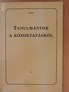 Barlai Róbertné - Tanulmányok a közoktatásról [antikvár]