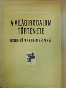 Kapoli Károly - A világirodalom története [antikvár]