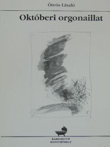 Ötvös László - Októberi orgonaillat [antikvár]