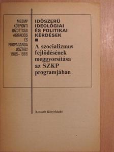 Döme János - A szocializmus fejlődésének meggyorsítása az SZKP programjában [antikvár]