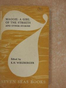 Bret Harte - Maggie: A Girl of the Streets and Other Stories [antikvár]