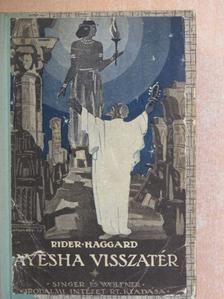 Rider Haggard - Ayesha visszatér [antikvár]