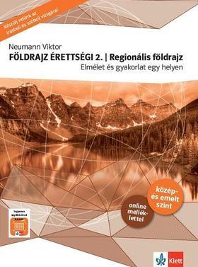 Neumann Viktor - Földrajz érettségi 2. - Regionális földrajz