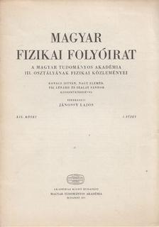 Jánossy Lajos - Magyar fizikai folyóirat XIX. kötet 1. füzet [antikvár]