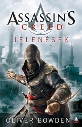 Oliver Bowden - Assassins Creed: Jelenések [eKönyv: epub, mobi]
