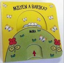 Milyen a barika? - Babamozi lapozó (2. kiadás)