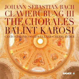 Bach - CLAVIERÜBUNG III - THE CHORALES 2CD KAROSI BÁLINT