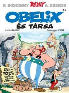 René Goscinny - Asterix 23. - Obelix és társa