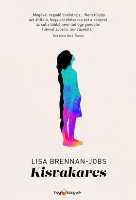 Lisa Brennan-Jobs - Kisvakarcs