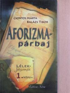 Balázs Tibor - Aforizma-párbaj [antikvár]