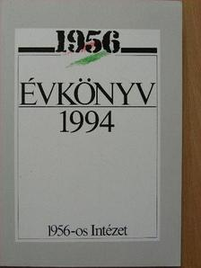 Aczél Tamás - 1956 Évkönyv 1994. [antikvár]
