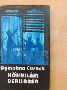 Dymphna Cusack - Hőhullám Berlinben [antikvár]