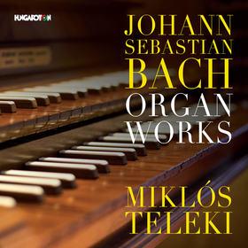 Bach - ORGAN WORKS CD TELEKI MIKLÓS