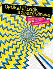 Austin Taylor - Optikai illúziók színezőkönyve