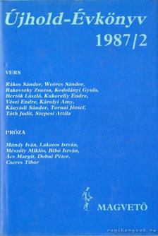 LENGYEL BALÁZS - Újhold-Évkönyv 1987/2 [antikvár]