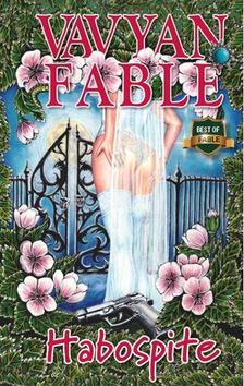 Vavyan Fable - Habospite /Kemény