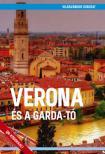 Verona és a Garda-tó - Világvándor sorozat