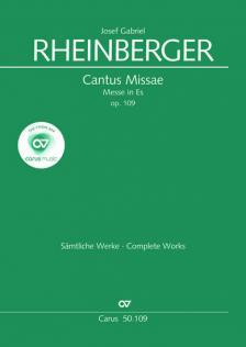 RHEINBERGER, J. G. - CANTUS MISSAE - MESSE IN ES - OP.109 - SATB/SATB