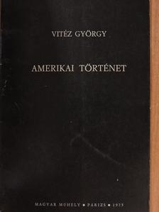 Vitéz György - Amerikai történet [antikvár]