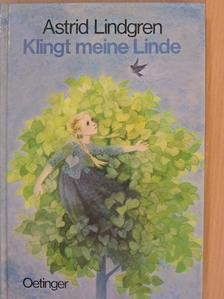 Astrid Lindgren - Klingt meine Linde [antikvár]