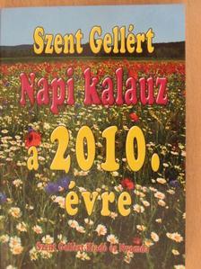 Szent Gellért napi kalauz a 2010. évre [antikvár]