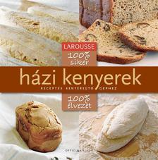 100 % siker - 100 % élvezet - Házi kenyerek