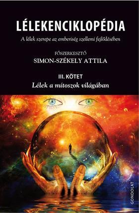 Simon-Székely Attila (főszerk.) - Lélekenciklopédia III.