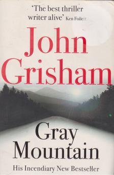 John Grisham - Gray Mountain [antikvár]
