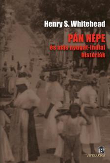 Henry S. Whitehead - PÁN NÉPE és más nyugat-indiai históriák
