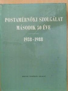 Arató Aladár - Postamérnöki szolgálat második 50 éve [antikvár]
