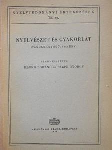Benkő Loránd - Nyelvészet és gyakorlat [antikvár]